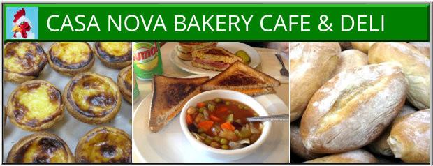 Casa Nova Bakery Cafe Portuguese Deli & Bakery